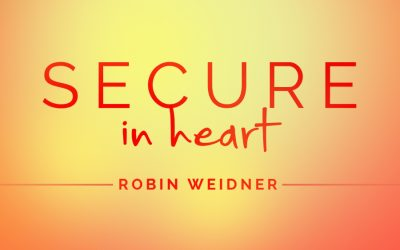 Secure in Heart – Robin Weidner