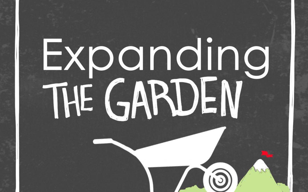 Expanding the Garden