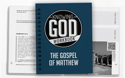 Knowing God Workbook – The Gospel of Matthew